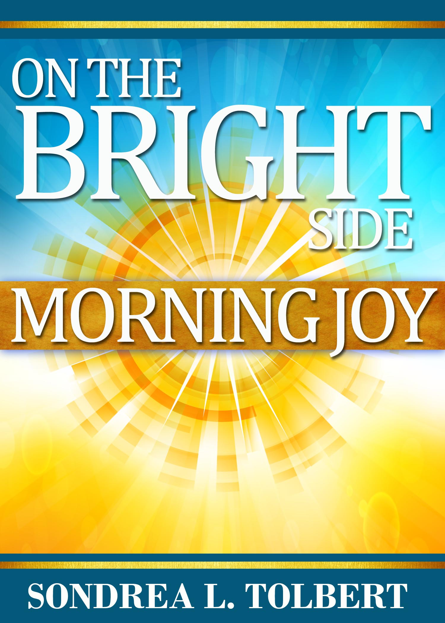 On The Bright Side Morning Joy Front Cover